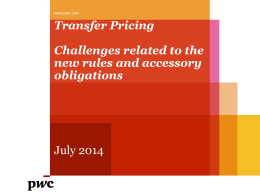 Transfer Pricing Challenges related to the new rules and accessory