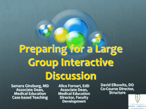Preparing for a Large Group Interactive Discussion