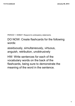 DO NOW: Create flashcards for the following words: assiduously