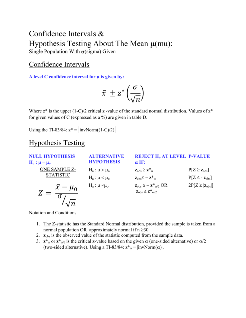 Confidence Intervals & Hypothesis Testing About The Mean μ(mu):