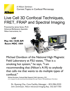 Live Cell 3D Confocal Techniques, FRET, FRAP and Spectral Imaging