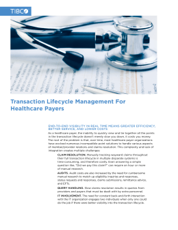 Transaction Lifecycle Management For Healthcare Payers