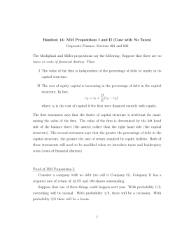 Handout 13: MM Propositions I and II (Case with No Taxes