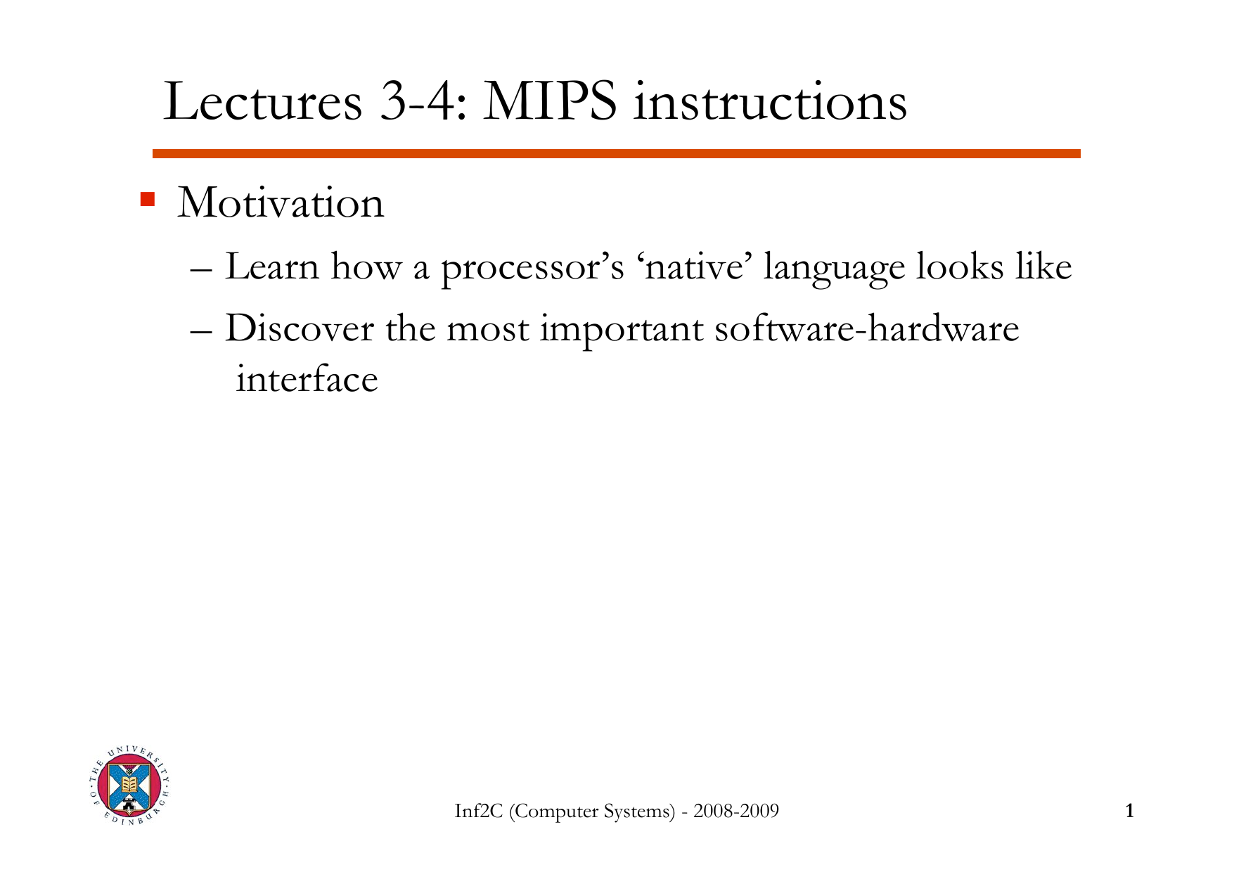 Lectures 3-4: MIPS instructions