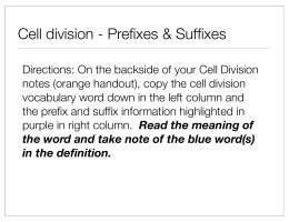 Cell Division - Prefix/Suffix Meanings