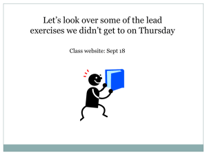 Let's look over some of the lead exercises we didn't get to on Thursday