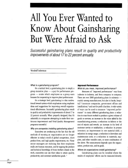 All You Ever Wanted to Know About Gainsharing But Were Afraid to