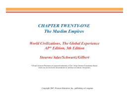 CHAPTER TWENTY-ONE The Muslim Empires
