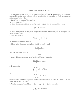 MATH 2401, PRACTICE FINAL 1. Reparametrize the curve r(t) = (3
