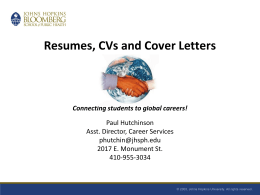 Resumes, Curriculum Vitae and Cover Letters