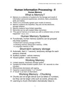 Human Information Processing - II What is Memory? Human Memory