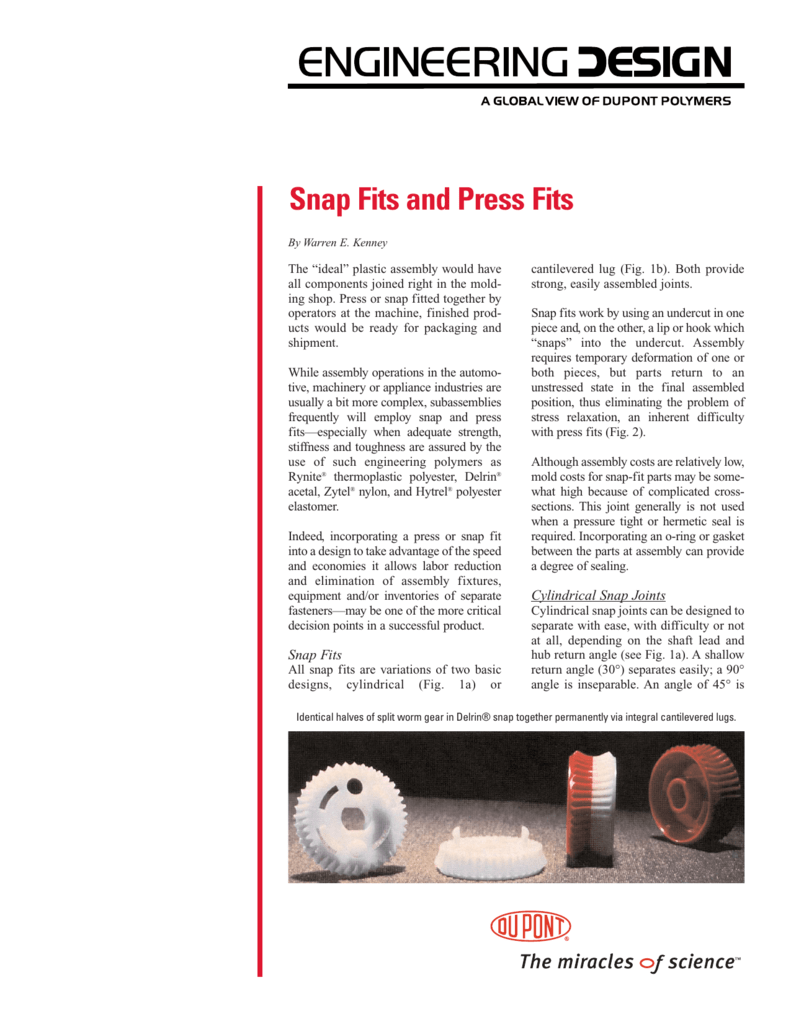 Snap fits and press fits