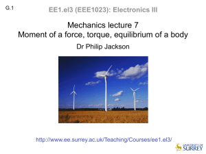 Mechanics lecture 7 Moment of a force, torque, equilibrium of a body