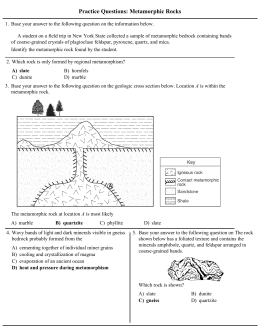 Practice Questions: Metamorphic Rocks