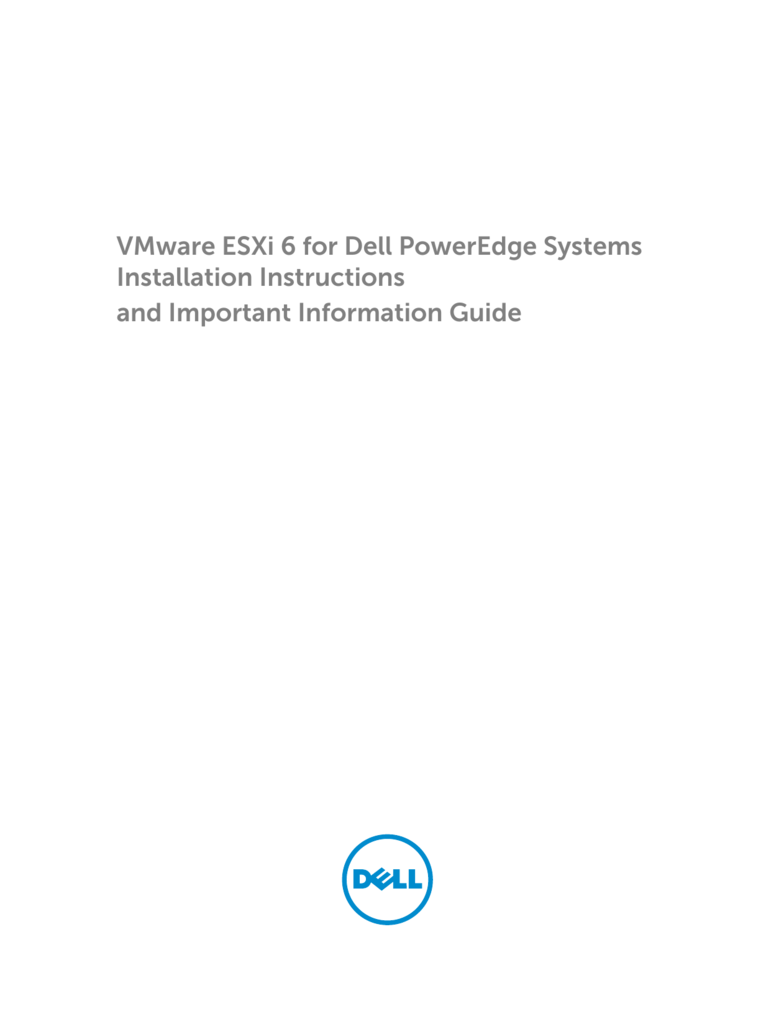 VMware ESXi 6 for Dell PowerEdge Systems Installation Instructions