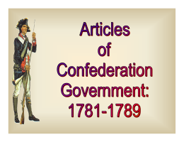 The Articles of Confederation Government Checkpoint Questions 1-11