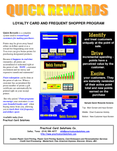 LOYALTY CARD AND FREQUENT SHOPPER PROGRAM