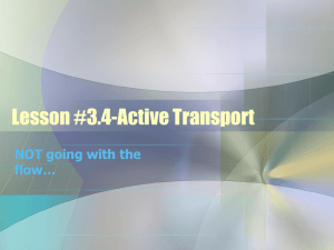 Lesson #3.4-Active Transport