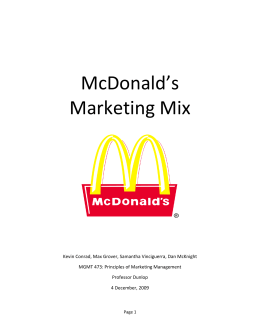 mcdonald s 4p s of marketing Mcdonalds objectives 1mcdonald's vision is to be the uk's best quick service restaurants experience 2mcdonalds is committed to maintaining and developing the best food products in the quick service restaurant market.