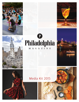 Media Kit 2015 - Philadelphia Magazine