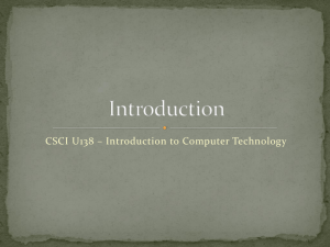 CSCI U138 – Introduction to Computer Technology