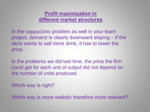 Profit maximization in different market structures In the cappuccino