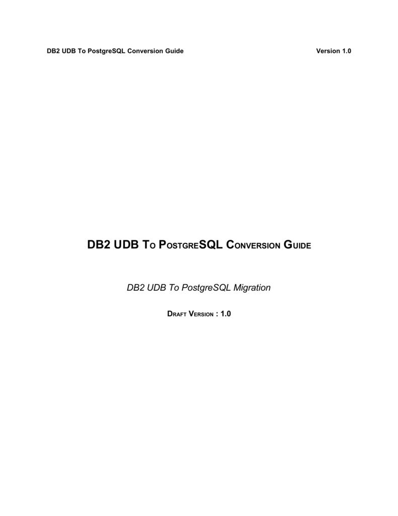 DB2 UDB To PostgreSQL Conversion Guide
