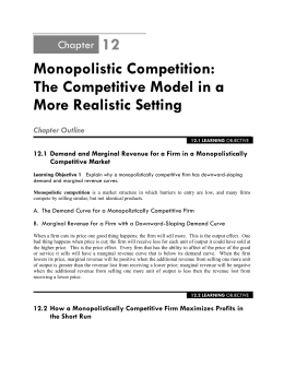 Monopolistic Competition: The Competitive Model in a More