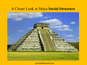 A Closer Look at Maya Social Structure