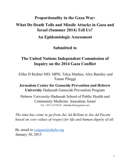 Proportionality in the Gaza War: What Do Death Tolls and Missile