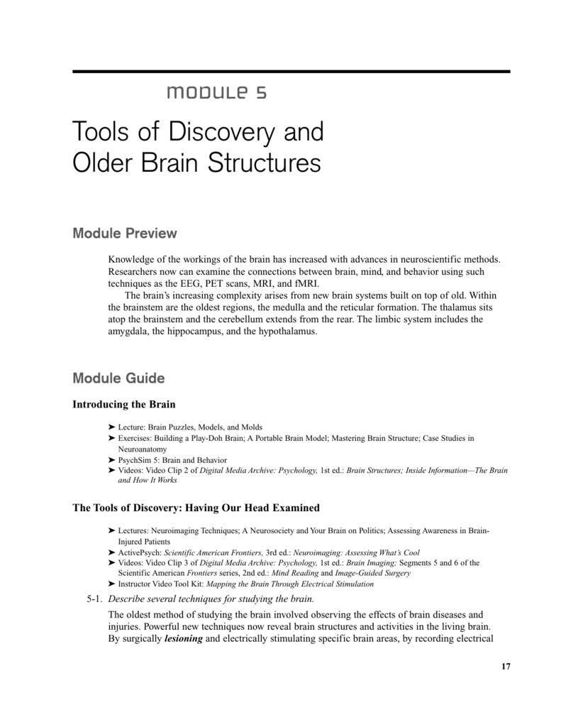 Tools of Discovery and Older Brain Structures