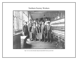 Northern Factory Workers Placard