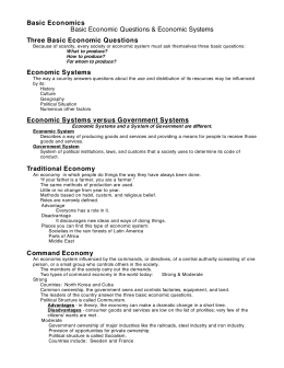 Basic Economics Basic Economic Questions & Economic
