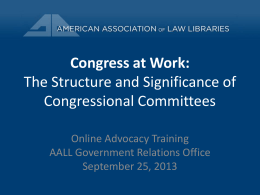 The Structure and Significance of Congressional Committees