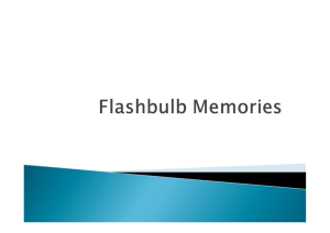 Flashbulb Memories Powerpoint