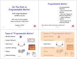 On the Path Towards Programmable Matter.