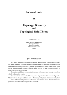Informal note on Topology, Geometry and Topological Field Theory