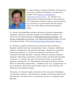Dr. Glenn Woroch is Adjunct Professor of Economics, University of