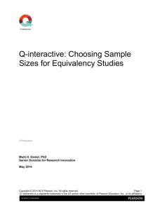 Q-interactive: Choosing Sample Sizes for Equivalency Studies