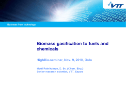Biomass gasification to fuels and chemicals