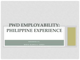 PWD EMPLOYABILITY: Philippine Experience