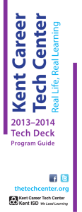 Tech Center Real Life, Real Learning 2013–2014 Tech Deck