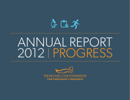 2012 Annual Report - The Michael J. Fox Foundation for Parkinson's