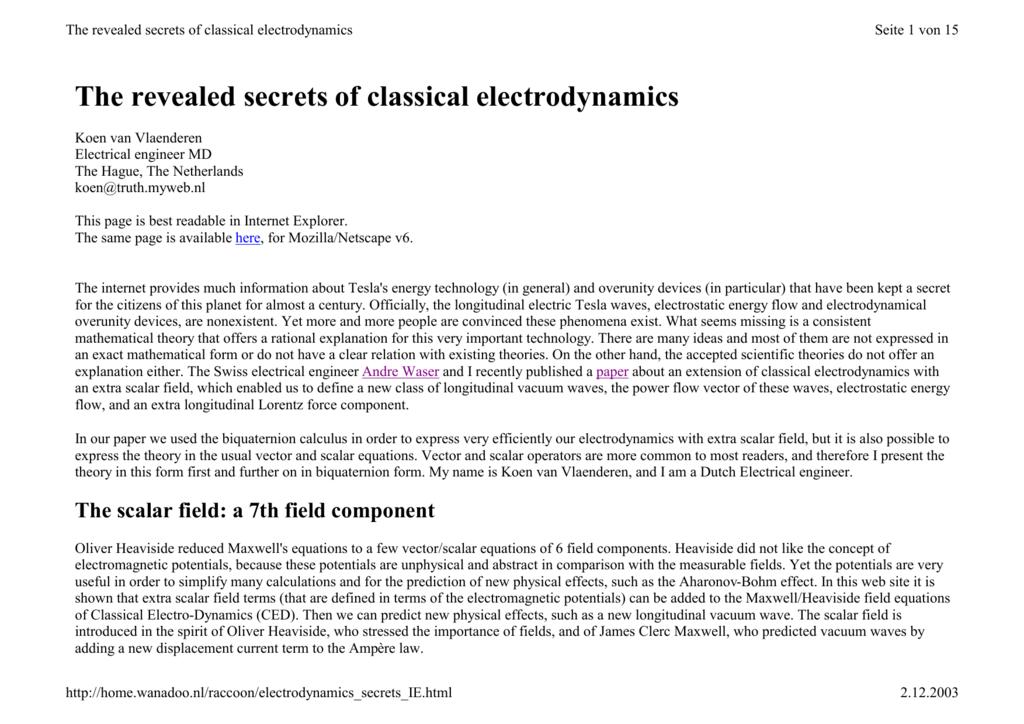 The revealed secrets of classical electrodynamics