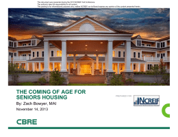 THE COMING OF AGE FOR SENIORS HOUSING