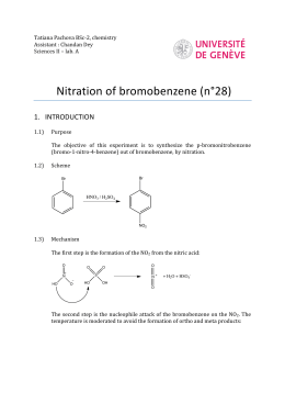 nitration of bromobenzene Nitration of bromobenzene purpose to demonstrate nitration by electrophilic aromatic substitution and to test the direct effects of a bromo substituent.