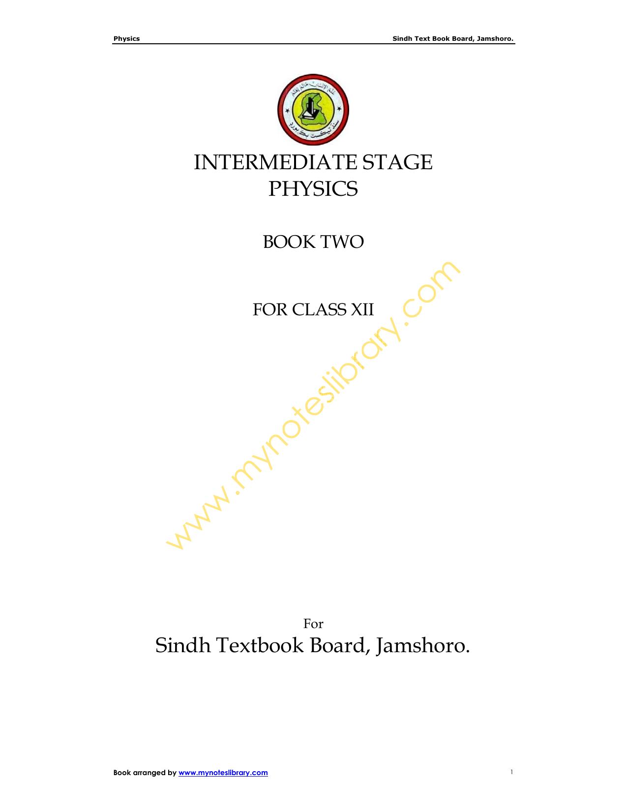INTERMEDIATE STAGE PHYSICS Sindh Textbook Board, Jamshoro