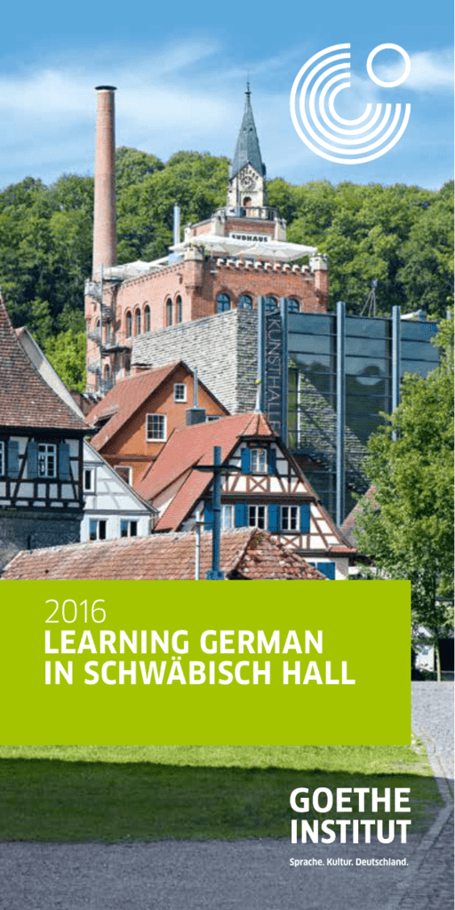Learning German In Schwäbisch Hall 2016 Goethe
