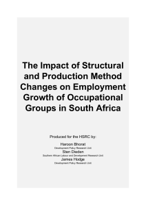 The impact of structural and production method changes on