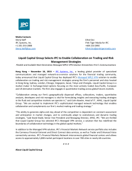 Liquid Capital Group Selects IPC to Enable Collaboration on